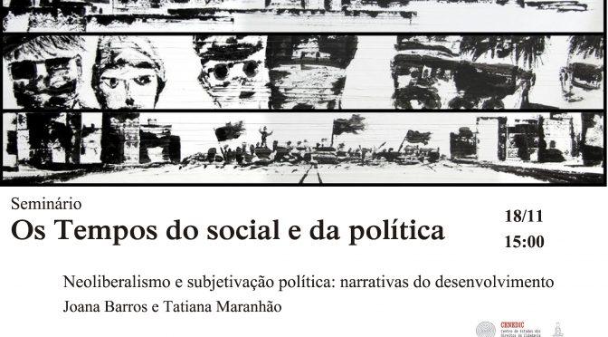 """Seminário """"Os Tempos do Social e da Política"""" (18/11)"""