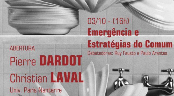II Oficina Práticas Utópicas: ABERTURA 03/10/17 (16h), com Pierre DARDOT e Christian LAVAL